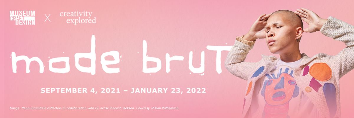 museum of craft and design with creativity explored mode brut september 4 2021 through january 23 2022 pink graphic with person in knit patchwork jacket raising their hands above their head and closing their eyes